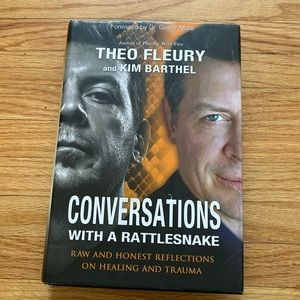 Conversation With A Rattlesnake by Theo Fleury